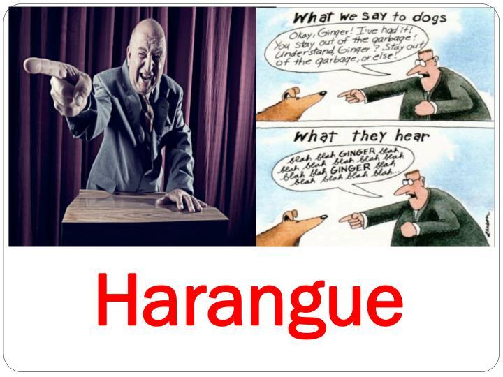 Harangue