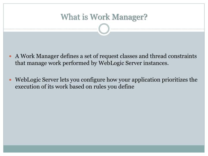 What is work manager