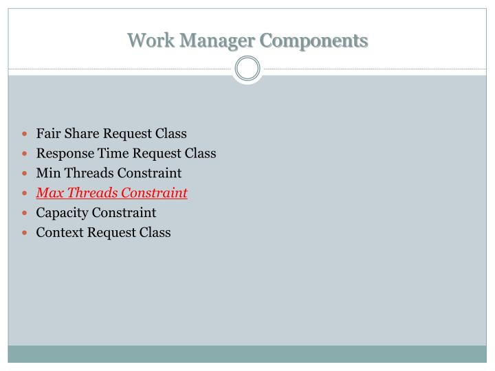 Work manager components