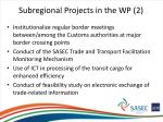 subregional projects in the wp 2