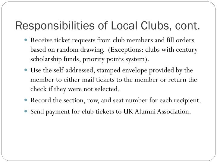 Responsibilities of Local Clubs, cont.