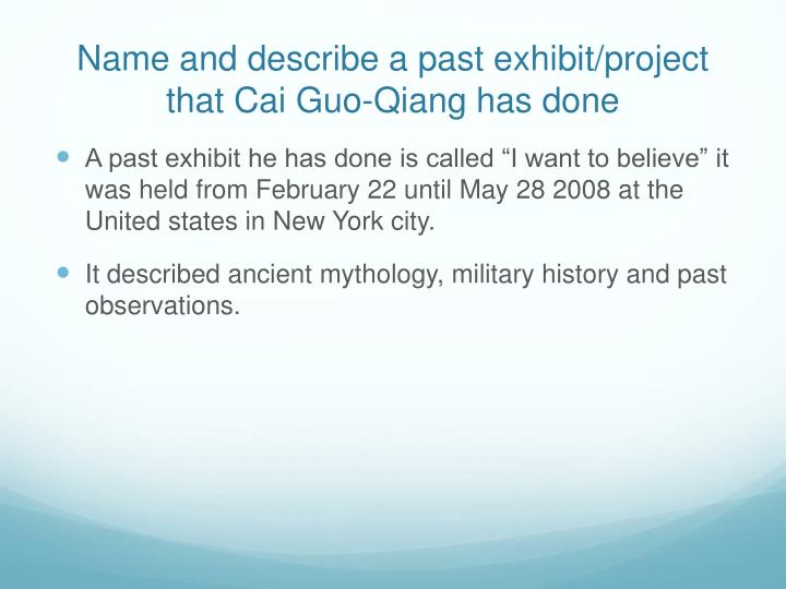 Name and describe a past exhibit/project that