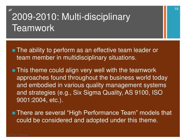 2009-2010: Multi-disciplinary Teamwork
