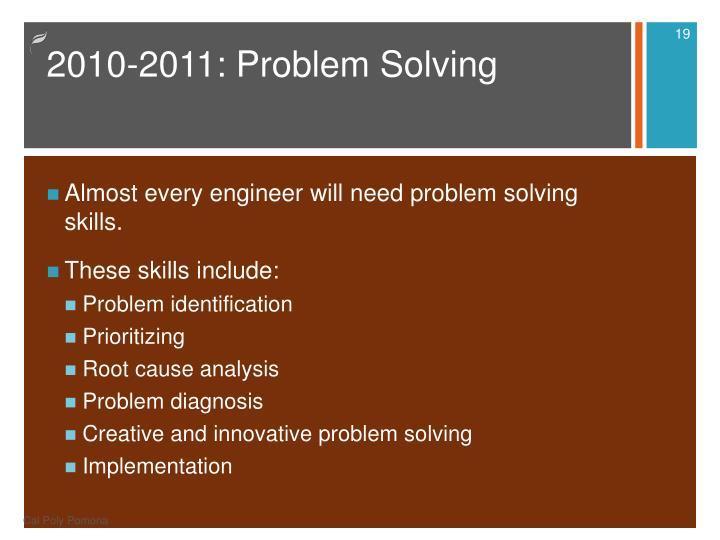 2010-2011: Problem Solving