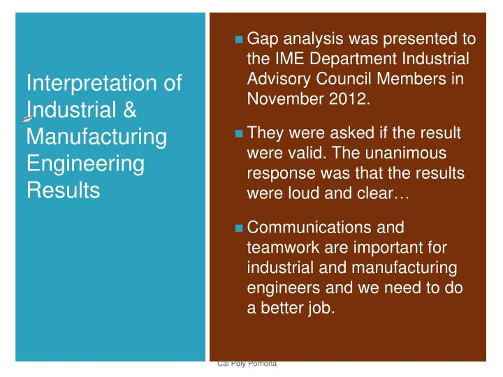 Gap analysis was presented to the IME Department Industrial Advisory Council