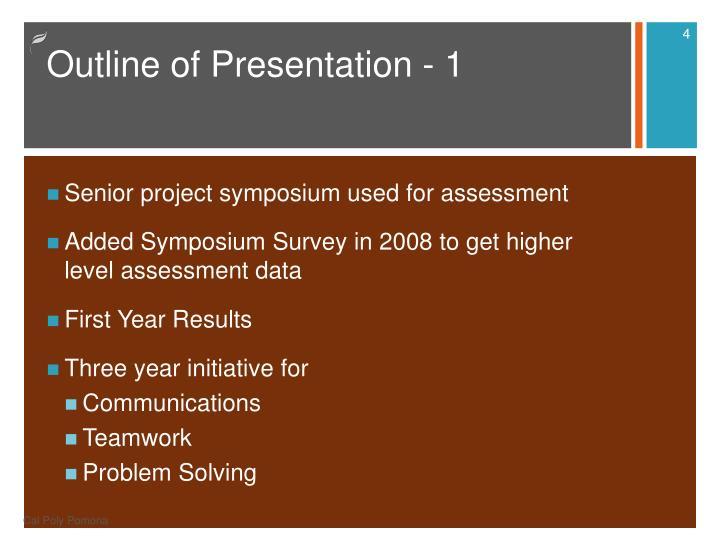 Outline of Presentation - 1