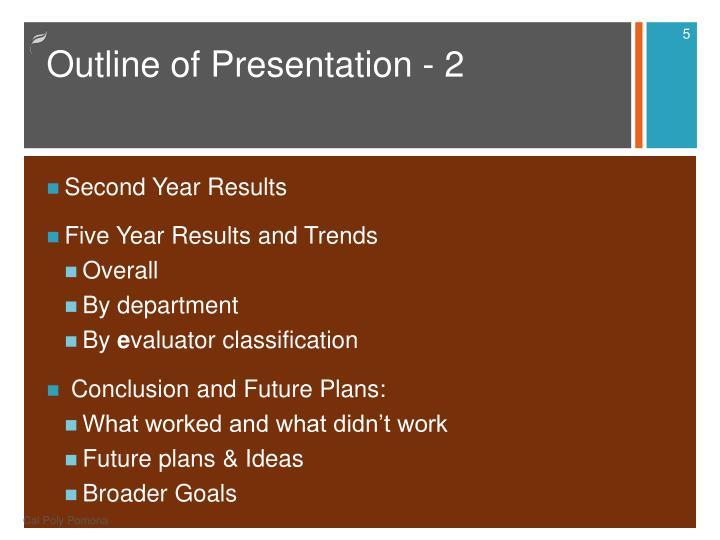 Outline of Presentation - 2