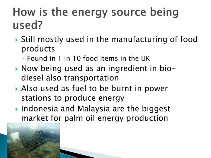 How is the energy source being used