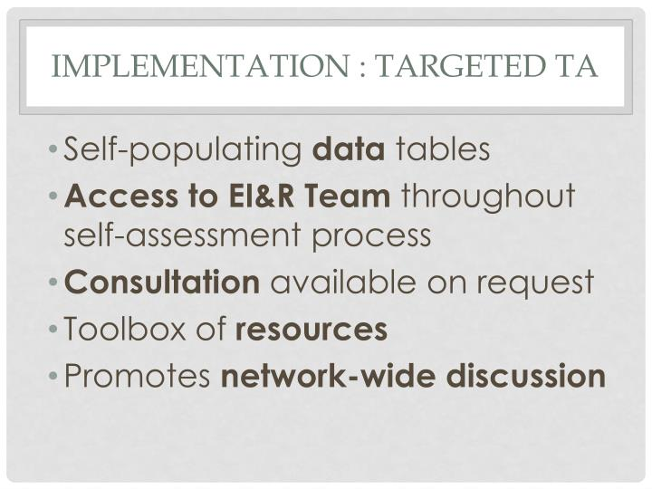 Implementation : Targeted TA