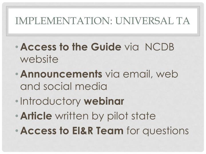 Implementation: Universal TA