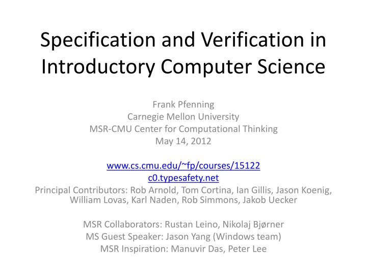 Specification and verification in introductory computer science