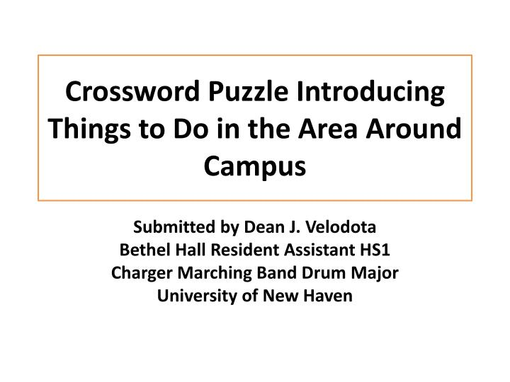 Crossword puzzle introducing things to do in the area around campus