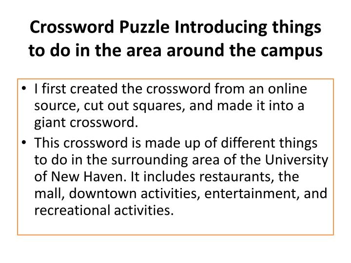 Crossword puzzle introducing things to do in the area around the campus