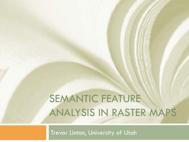 Semantic feature analysis in raster maps