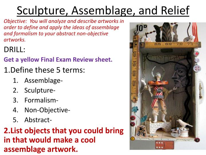 sculpture assemblage and relief n.