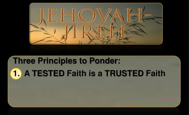 Three Principles to Ponder: