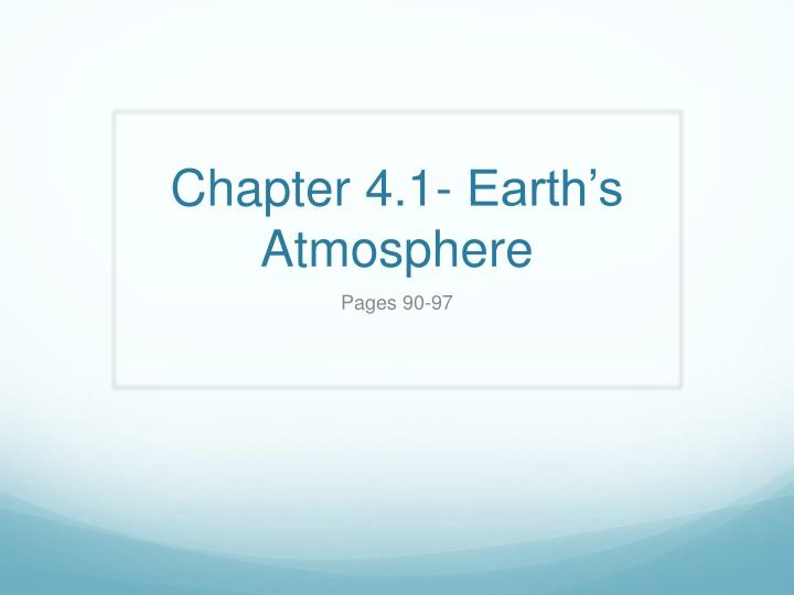 chapter 4 1 earth s atmosphere n.