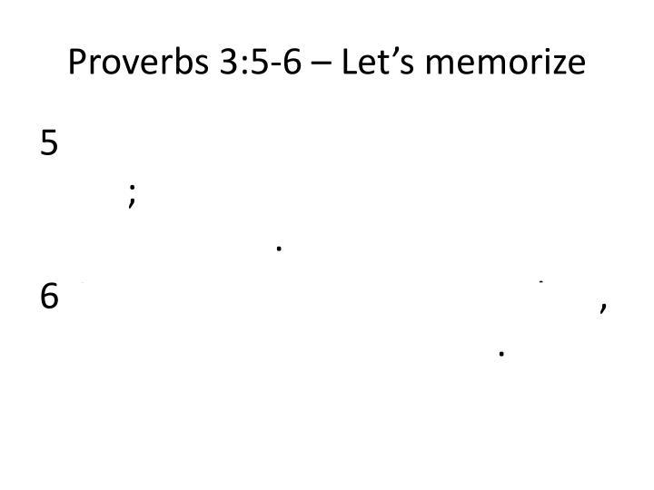 Proverbs 3:5-6 – Let's memorize