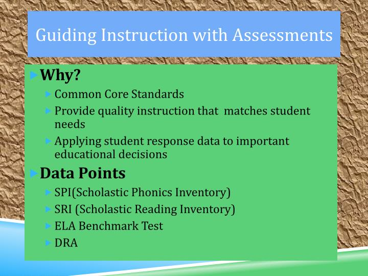 Guiding Instruction with Assessments