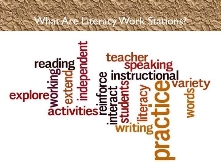 What Are Literacy Work Stations?