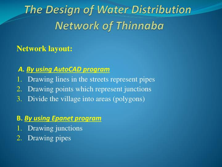 The Design of Water Distribution