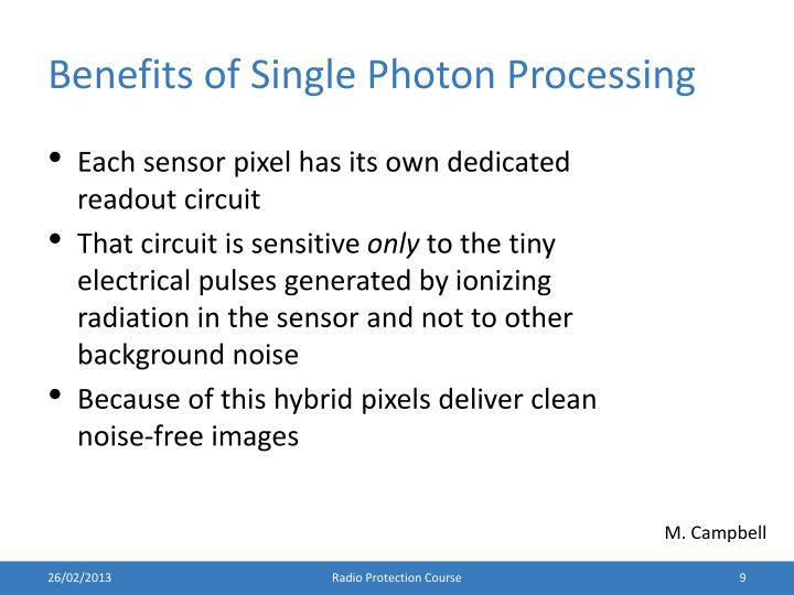 Benefits of Single Photon Processing