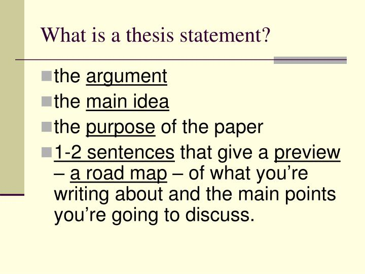 what is thesis statment A thesis statement is a very important part of a paper, because it basically tells the reader what your paper is going to be about in other words, expand your thesis statement to include point three, or you just have to remove point three and not talk about that point.