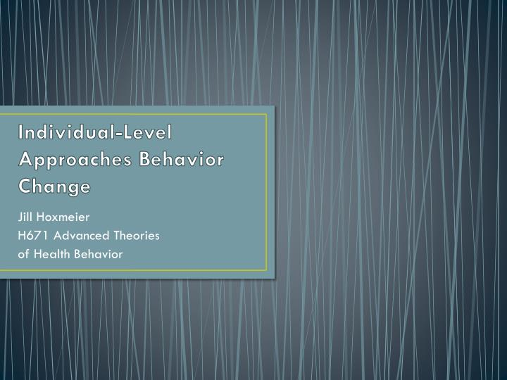 individual level approaches behavior change n.