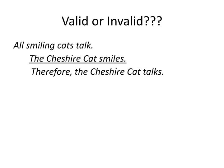 Valid or Invalid???