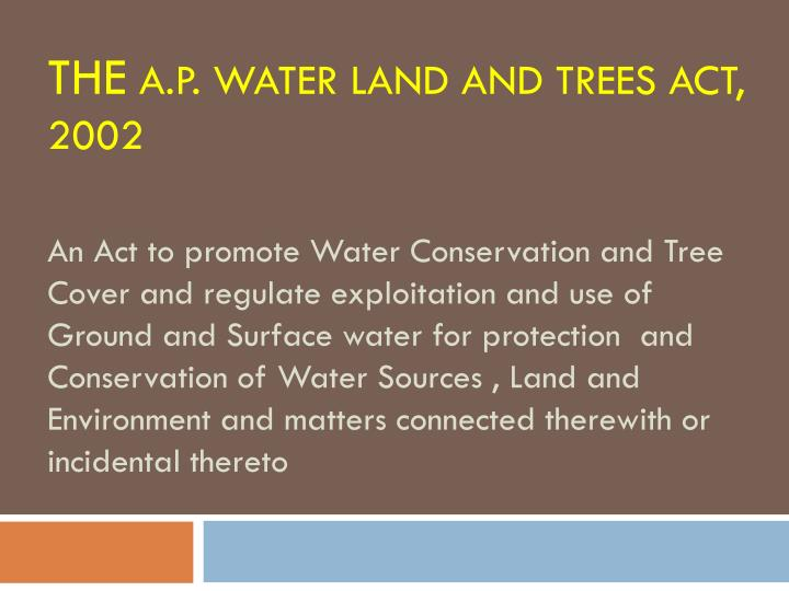 The a p water land and trees act 2002