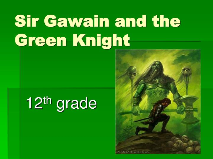 understanding chivalry in the poem sir gawain and the green knight Free essay: symbolism in sir gawain and the green knight from the first time i read sir gawain and the green knight i have been troubled by the question of.