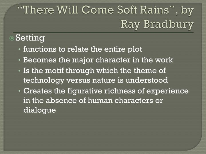 ppt \u201cthere will come soft rains\u201d, by ray bradbury powerpoint