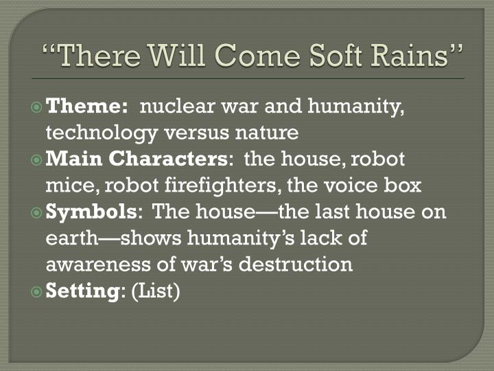 Ppt There Will Come Soft Rains By Ray Bradbury Powerpoint