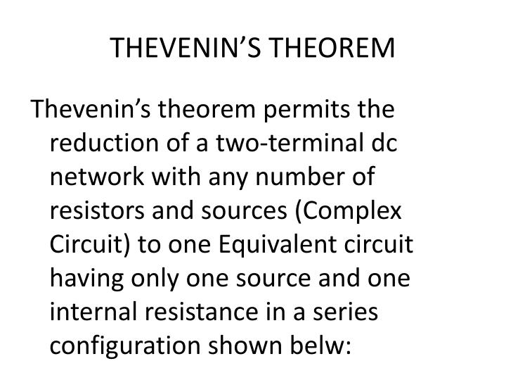 application of thevenin theorem essay The linear complex circuit can be resolved into simple series thevenins equivalent circuit this article gives brief on thevenins theorem with examples.