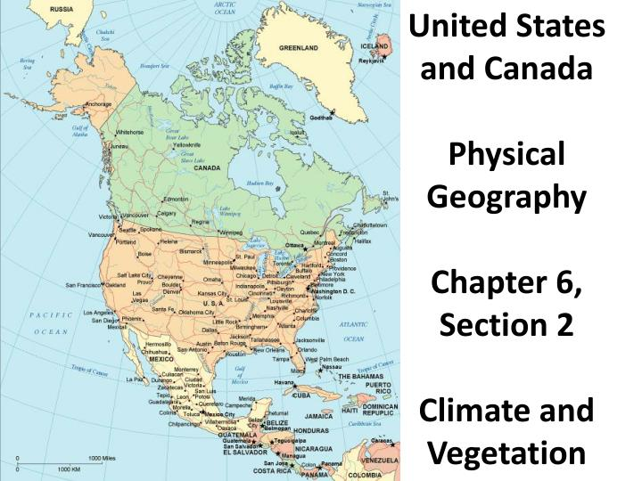 PPT - United States and Canada Physical Geography Chapter 6 ...