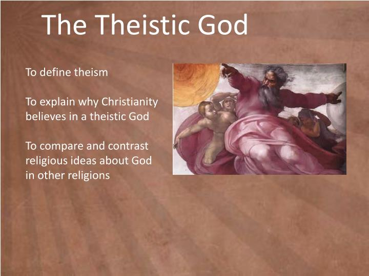 define theistic religion Theistic dictionary entry overview: what does theistic mean • theistic (adjective) the adjective theistic has 1 sense: 1 of or relating to theism familiarity information: theistic used as an adjective is very rare.