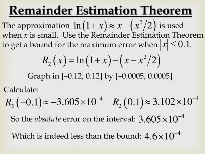 Remainder Estimation Theorem
