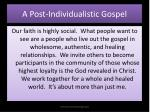 a post individualistic gospel
