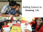 adding colours to drawing life