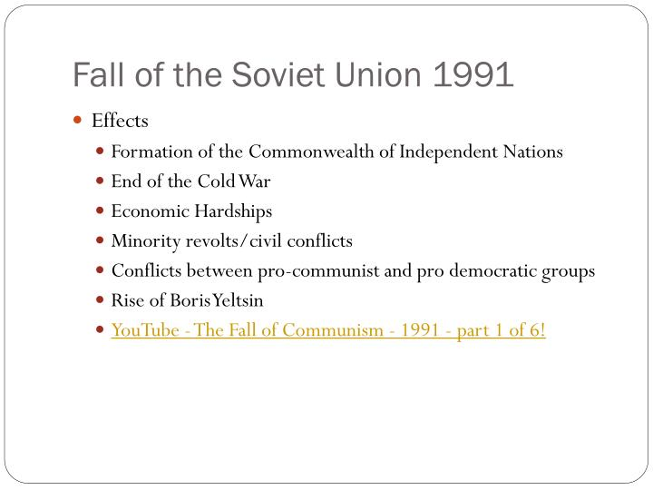 how did economic and nationalist forces cause the downfall of communism in eastern europe The collapse of communism in eastern europe in 1989 led to better relations between the super- powers and, in december of that year, gorbachev and president bush senior agreed that the cold war was over at a meeting on a warship off the coast of malta.