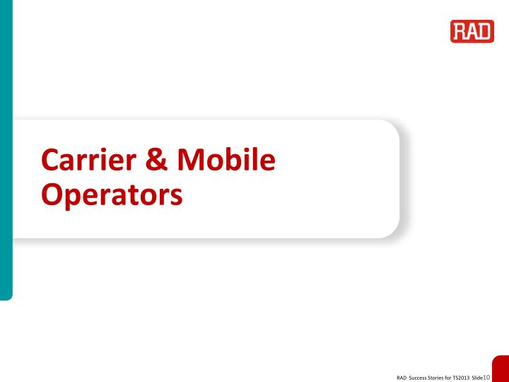 Carrier & Mobile Operators