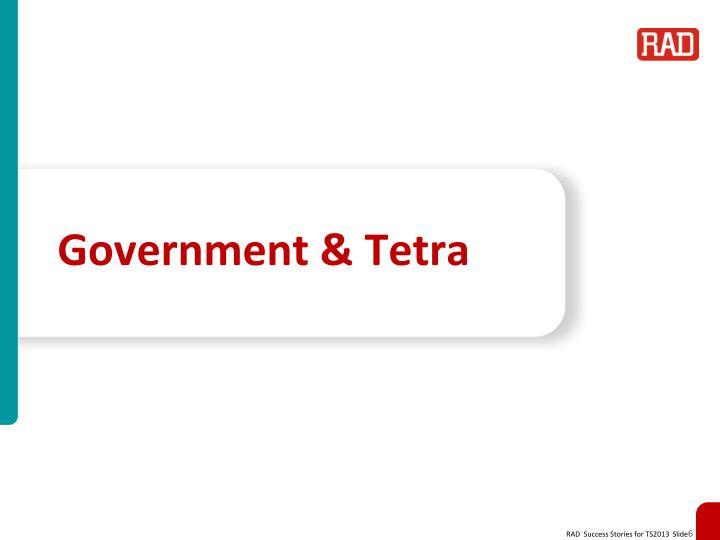 Government & Tetra