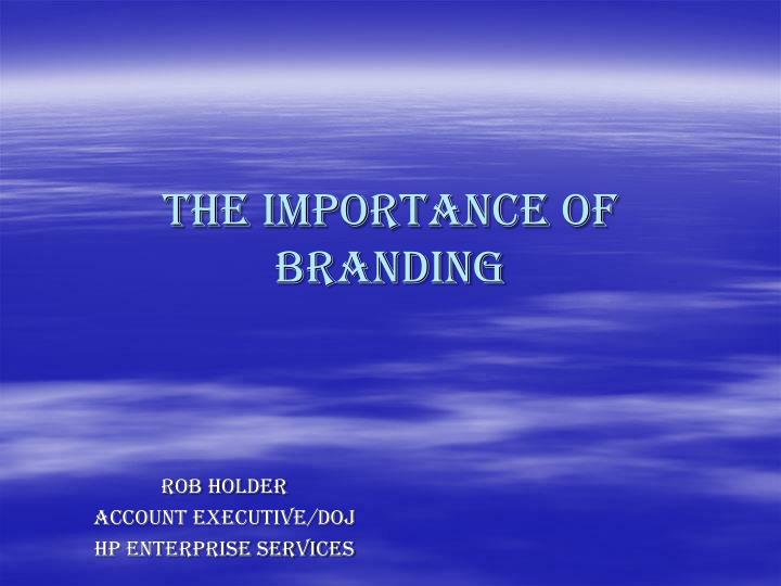 the importance of branding n.
