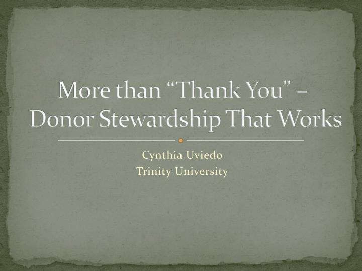 more than thank you donor stewardship that works n.