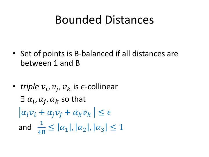 Bounded Distances
