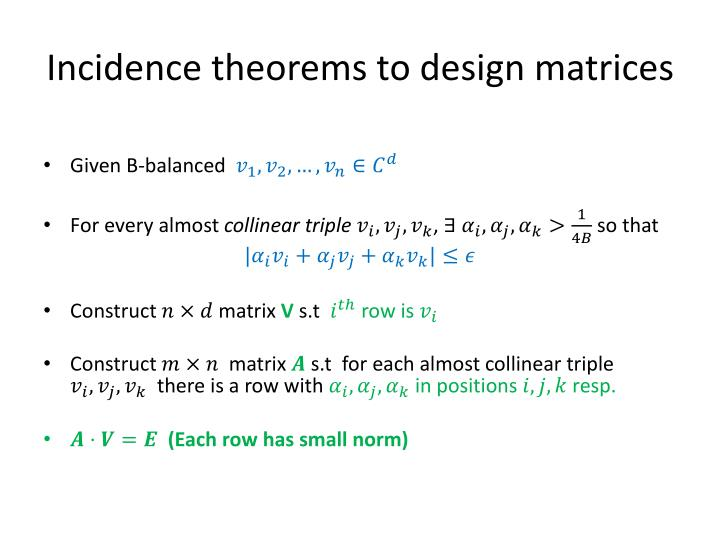 Incidence theorems to design matrices