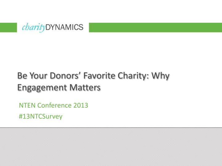 be your donors favorite charity why engagement matters n.