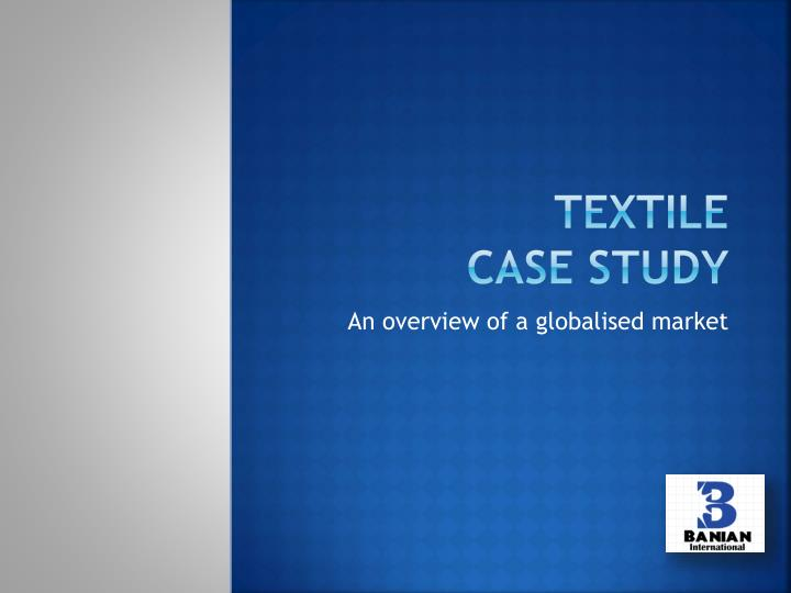 aurora textile case study zinser I want to know that can u complete the assignment for me - 271045.