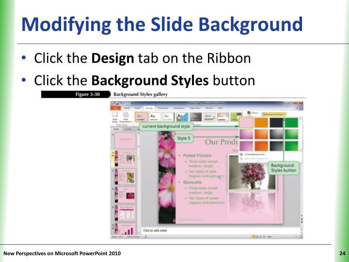 Modifying the Slide Background