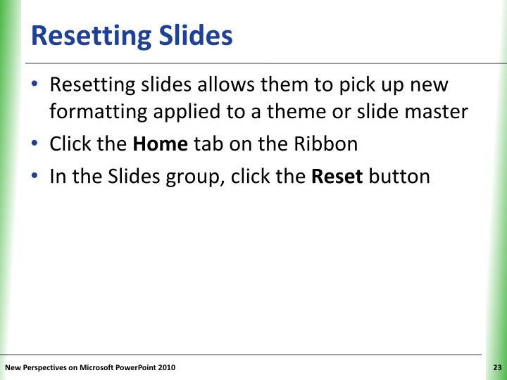 Resetting Slides